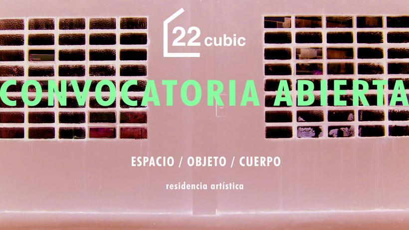 CONVOCATORIA ABIERTA RESIDENCIAS ARTÍSTICAS 22CUBIC 0