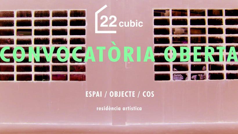 CONVOCATORIA ABIERTA RESIDENCIAS ARTÍSTICAS 22CUBIC 2