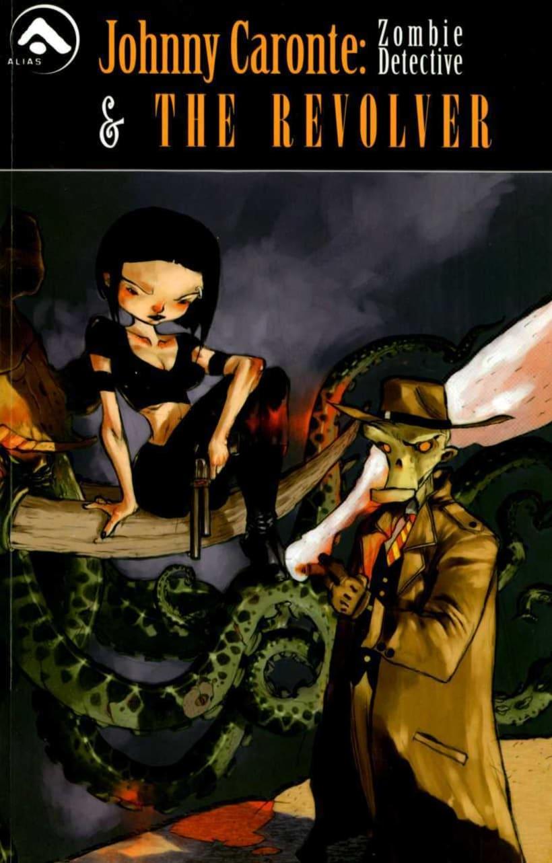 Johnny Caronte Volume 1: Zombie Detective 1
