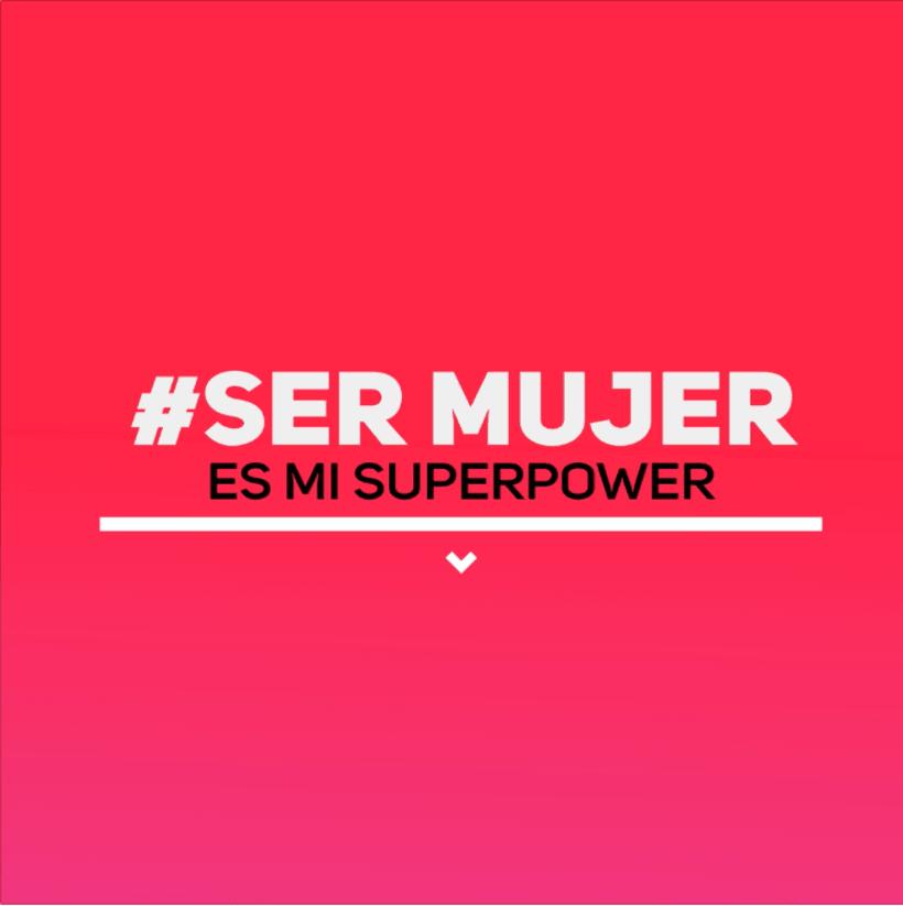 Mi Proyecto del curso: #SerMujer es mi superpower -1