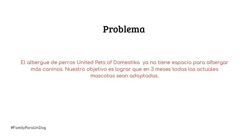 Proyecto: #FamilyParaUnDog 1