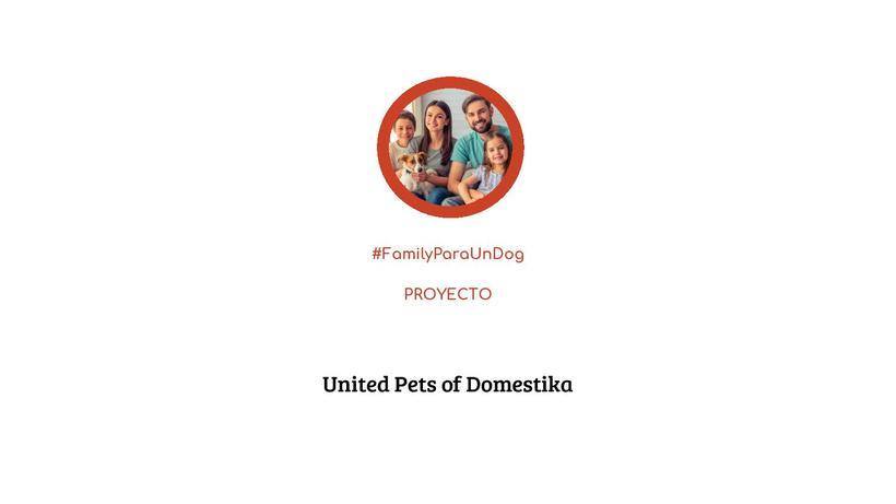 Proyecto: #FamilyParaUnDog 0