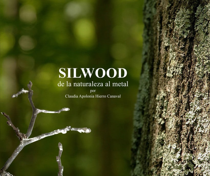 Editorial: SILWOOD DE LA NATURALEZA AL METAL -1