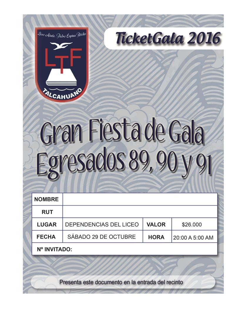 ticket fiesta de gala 2016 . Liceo A21 Talcahuano. -1