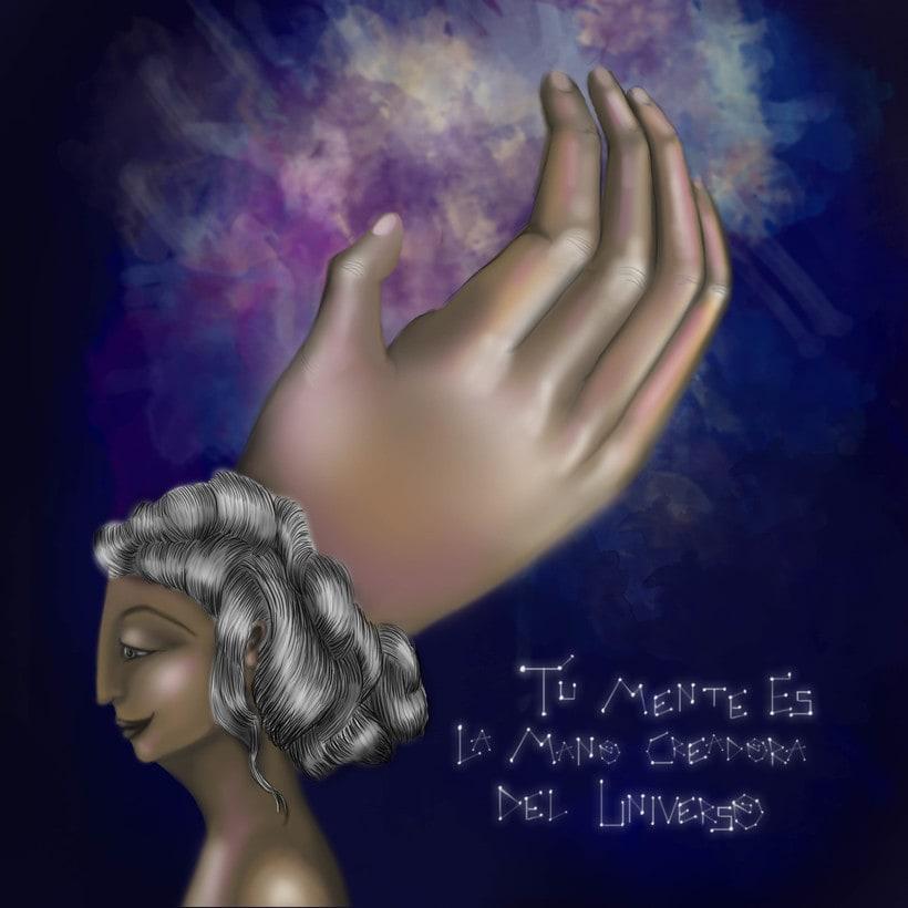 Tu mente es la mano creadora del Universo -1