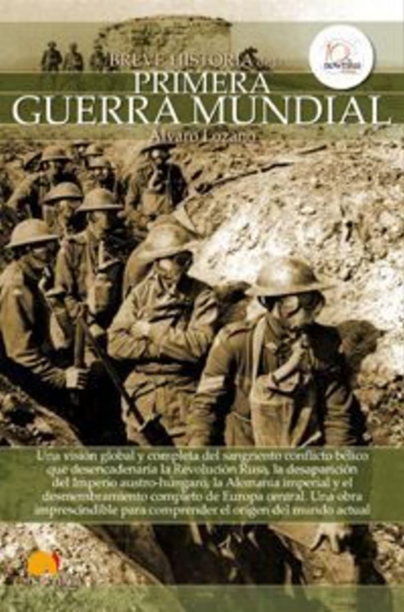 """Maquetación del libro """"Breve Historia de la Iª Guerra Mundial"""" de la Editorial Nowtilus 0"""
