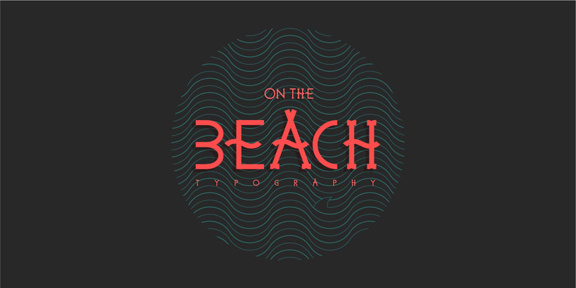 On the Beach - Typography 0