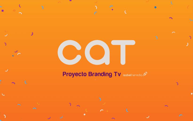 CAT- Branding Tv 0