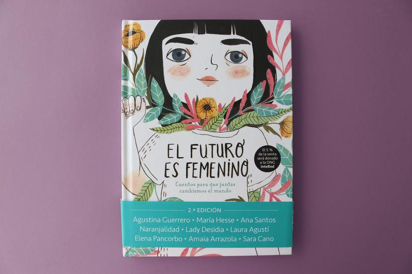 """Ilustración para el libro """"El futuro es femenino"""" Ed. Penguin Random House. Escrito por Sara Cano 6"""