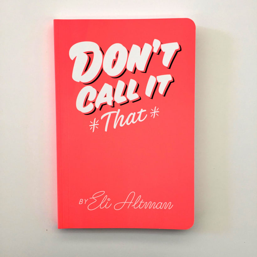 Don't Call it That! 4