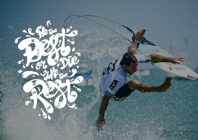 Lettering · Be the best or die like the rest · 2