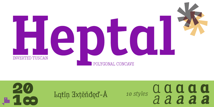 Heptal Serif -Tuscan Inverted- 0