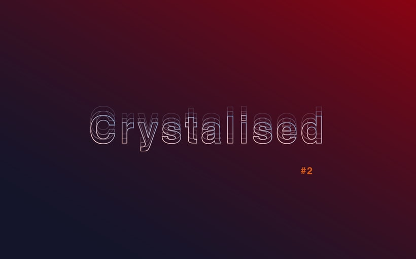 Crystalised #2 8