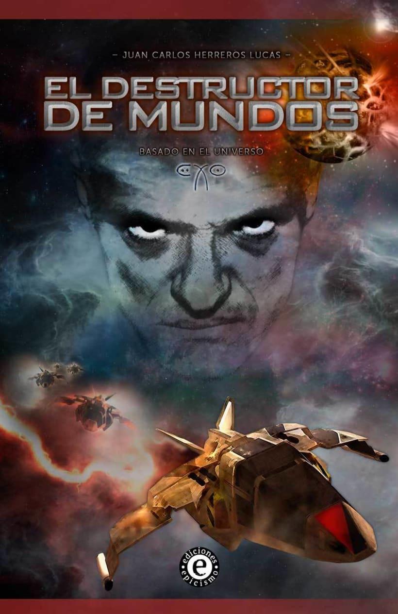 """Portada novela """"El Destructor de Mundos"""" -1"""