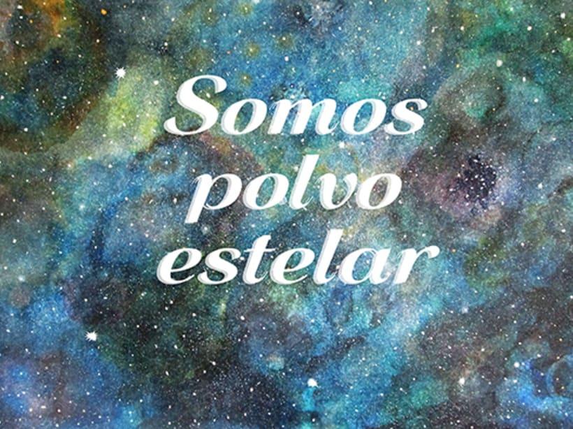 Somos Polvo de Estrellas 1