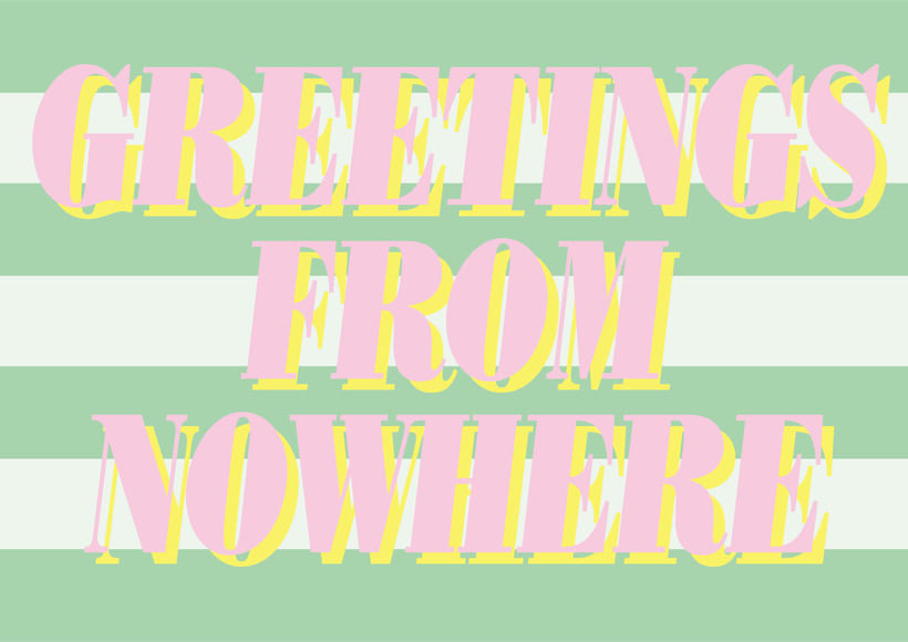 Greetings from Nowhere 3