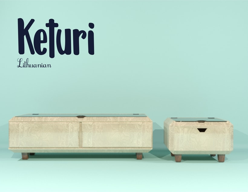 Keturi, furniture design. 1