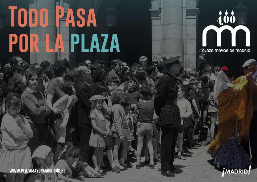 Todo pasa por la plaza. IV Centenario de la plaza Mayor de Madrid. -1