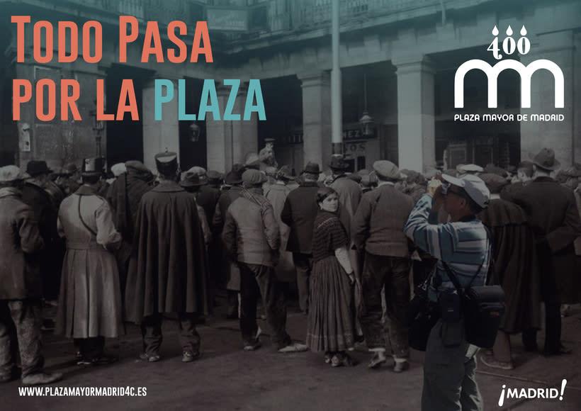 Todo pasa por la plaza. IV Centenario de la plaza Mayor de Madrid. 1