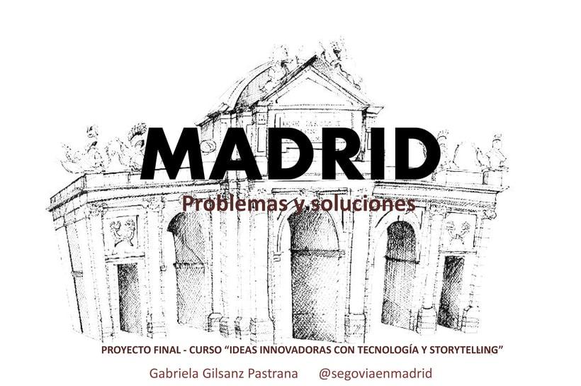 """Madrid... Esa """"Gran"""" Ciudad 0"""