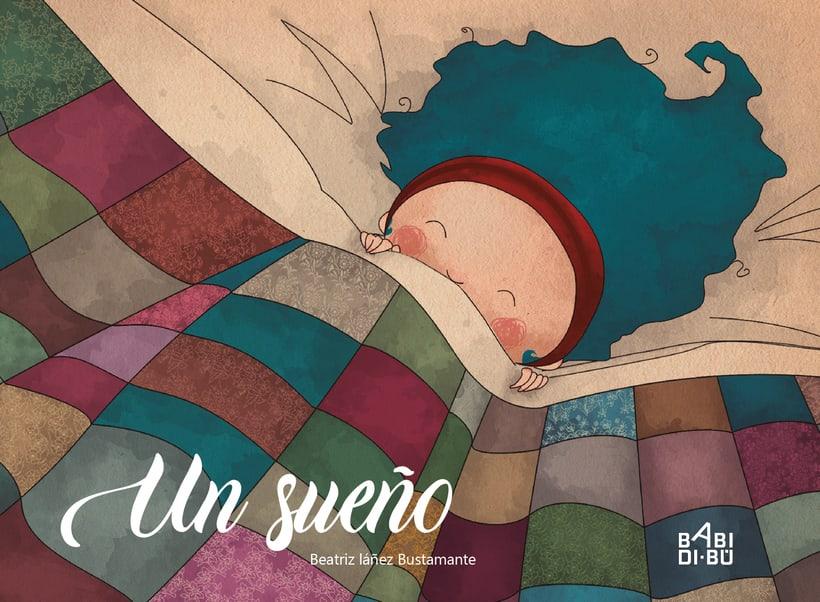 """Álbum ilustrado """"Un Sueño"""" 1"""
