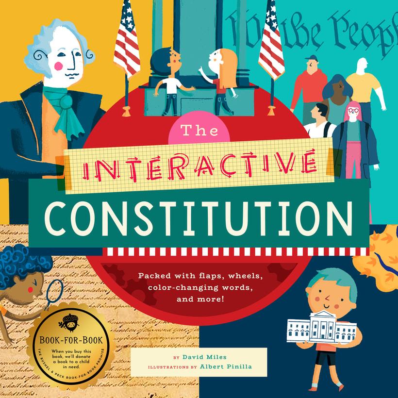 "Albert Pinilla illustrator ""The Interactive Constitution"" by Bushel & Peck Books -1"