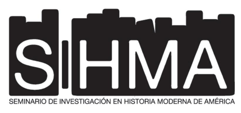SIHMA - Seminario de Investigación de Historia Moderna de América 0