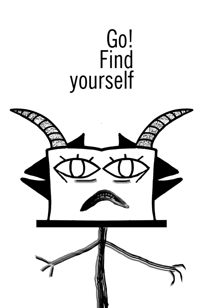 GO! Find yourself - Cartelismo para la ciudad 0