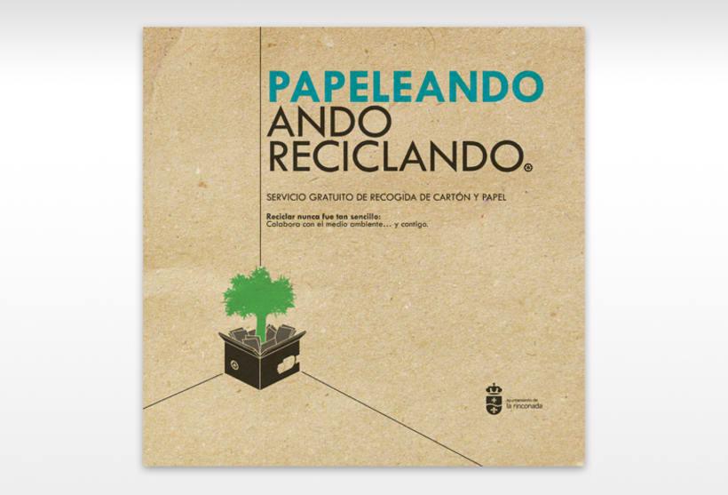 PAPELEANDO. ANDO RECICLANDO.  1