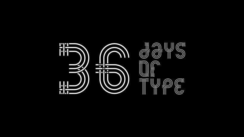 36 Days of Type — 2019 0