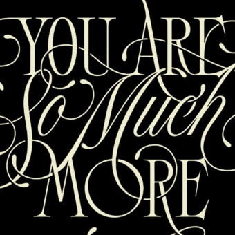 You Are So Much More. Un projet de Motion Graphics, T, pographie, Calligraphie, Lettering, Créativité, Lettering digitale, H , et lettering de Eduardo Mejía - 07.12.2020