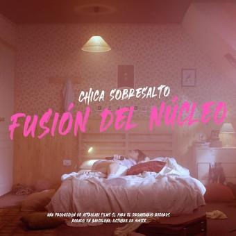 Chica Sobresalto - Fusión del Núcleo. Un proyecto de Realización audiovisual de Lyona Ivanova - 13.11.2020